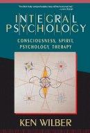 Wilber, Ken - Integral Psychology - 9781570625541 - V9781570625541