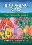 Davis, Brenda; Melina, Vesanto R. D. - Becoming Raw - 9781570672385 - V9781570672385