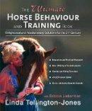 Lieberman, Bobbie; Tellington-Jones, Linda - The Ultimate Horse Behavior and Training Book - 9781570763205 - V9781570763205