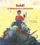 Zimelman, Nathan - Sold! A Math Adventure - 9781570911675 - V9781570911675