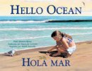 Ryan, Pam Munoz - Hello Ocean - 9781570913723 - V9781570913723