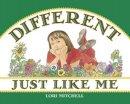 Mitchell, Lori - Different Just Like Me - 9781570914904 - V9781570914904