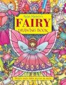 Masiello, Ralph - Ralph Masiello's Fairy Drawing Book - 9781570915406 - V9781570915406