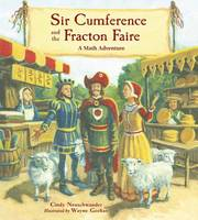 Neuschwander, Cindy - Sir Cumference and the Fracton Faire (A Math Adventures) - 9781570917721 - V9781570917721