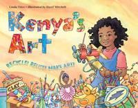 Trice, Linda; Mitchell, Hazel - Kenya's Art - 9781570918483 - V9781570918483