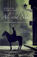 Carl Niekerk, Cori Crane - Approaches to Kurban Said's Ali and Nino: Love, Identity, and Intercultural Conflict (Studies in German Literature Linguistics and Culture) - 9781571139900 - V9781571139900