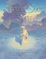 Walsch, Neale Donald - The Little Soul and the Sun - 9781571740878 - V9781571740878
