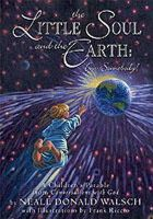 Walsch, Neale Donald - Little Soul and the Earth - 9781571744517 - V9781571744517