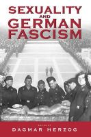- Sexuality and German Fascism - 9781571815514 - V9781571815514