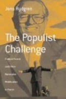 Rydgren, Jens - The Populist Challenge. Political Protest and Ethno-nationalist Mobilization in France.  - 9781571816436 - V9781571816436
