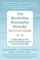 Alex L. Chapman, Kim L. Gratz - The Borderline Personality Disorder Survival Guide: Everything You Need to Know About Living with BPD - 9781572245075 - V9781572245075