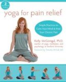 McGonigal, Kelly - Yoga for Pain Relief - 9781572246898 - V9781572246898