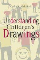 Malchiodi, Cathy A. - Understanding Children's Drawings - 9781572303720 - V9781572303720