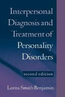 Benjamin, Lorna Smith - Interpersonal Diagnosis and Treatment of Personality Disorders - 9781572308602 - V9781572308602