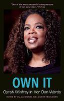 - Own It: Oprah Winfrey In Her Own Words (In Their Own Words) - 9781572842038 - V9781572842038