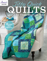Annie's - Jiffy Quick Quilts: Quilts for the Time Challenged (Annie's Quilting) - 9781573679633 - V9781573679633