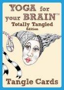 Bartholomew CZT, Sandy Steen - Yoga for Your Brain Totally Tangled Edition: Tangle Cards (Design Originals) - 9781574213577 - V9781574213577