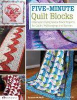 McNeill, Suzanne - Five-Minute Quilt Blocks: One-Seam Flying Geese Block Projects for Quilts, Wallhangings and Runners - 9781574214208 - V9781574214208