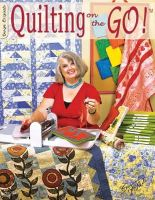 McNeill, Suzanne - Quilting on the Go! - 9781574216677 - V9781574216677