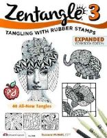 McNeill CZT, Suzanne - Zentangle 3, Expanded Workbook Edition: Tangling with Rubber Stamps - 9781574219111 - V9781574219111