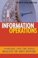 Armistead, Edwin L.. Ed(s): Armistead, Leigh - Information Operations - 9781574886993 - V9781574886993