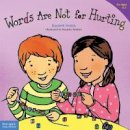 Verdick, Elizabeth - Words are Not for Hurting - 9781575421568 - V9781575421568