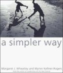 Margaret Wheatley - Simpler Way - 9781576750506 - KKD0009885