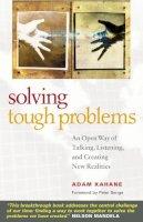 Kahane, Adam - Solving Tough Problems - 9781576754641 - V9781576754641