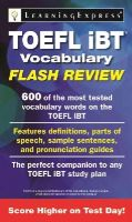 Learning Express Llc - TOEFL iBT® Vocabulary Flash Review - 9781576859582 - V9781576859582