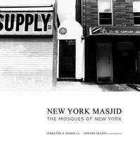 Dodds, Jerrilynn D. - New York Masjid: The Mosques of New York City - 9781576871355 - KEX0228712