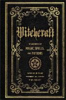 Greywolf, Anastasia - Witchcraft: A Handbook of Magic Spells and Potions - 9781577151241 - V9781577151241