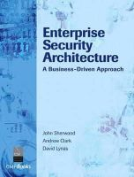 Sherwood, Nicholas A.; Sherwood, John - Enterprise Security Architecture - 9781578203185 - V9781578203185