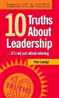 Luongo, Peter A - 10 Truths About Leadership - 9781578603022 - V9781578603022