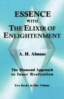Almaas, A.H. - Essence with the Elixir of Enlightenment - 9781578630448 - V9781578630448