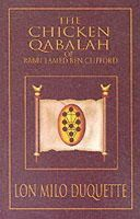 DuQuette, Lon Milo - The Chicken Qabalah of Rabbi Lamed Ben Clifford: Dilettante's Guide to What You Do and Do Not Need to Know to Become a Qabalist - 9781578632152 - V9781578632152