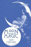Dion Fortune - Moon Magic - 9781578632893 - V9781578632893