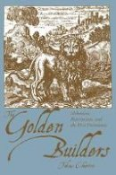 Tobias Churton - Golden Builders: Alchemists, Rosicrucians and the First Freemasons - 9781578633296 - V9781578633296
