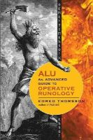 Thorsson, Edred - ALU, An Advanced Guide to Operative Runology - 9781578635269 - V9781578635269