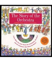 Levine, Robert, Levine, Robert T. - Story of the Orchestra : Listen While You Learn About the Instruments, the Music and the Composers Who Wrote the Music! - 9781579121488 - V9781579121488