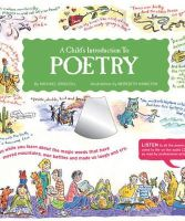 Driscoll, Michael - A Child's Introduction to Poetry: Listen While You Learn About the Magic Words That Have Moved Mountains, Won Battles, and Made Us Laugh and Cry - 9781579122829 - V9781579122829