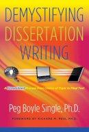 Single, Peg Boyle - Demystifying Dissertation Writing - 9781579223137 - V9781579223137