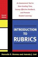 Stevens, Dannelle D.; Levi, Antonia J. - Introduction to Rubrics - 9781579225889 - V9781579225889