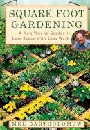 Bartholomew, Mel - Square Foot Gardening - 9781579548568 - V9781579548568