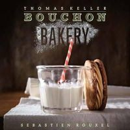 Thomas Keller - Bouchon Bakery - 9781579654351 - V9781579654351