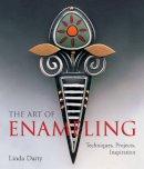 Darty, Linda - The Art of Enameling - 9781579909543 - V9781579909543