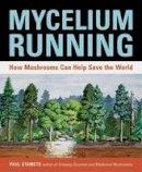 Stamets, Paul - Mycelium Running - 9781580085793 - V9781580085793