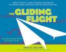 Collins, John M - The Gliding Flight - 9781580087261 - V9781580087261