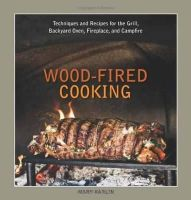 Karlin, Mary - Wood-fired Cooking - 9781580089456 - V9781580089456