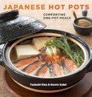 Ono, Tadashi, Salat, Harris - Japanese Hot Pots: Comforting One-Pot Meals - 9781580089814 - V9781580089814