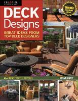 Cory, Steve, Home Improvement, Decks - Deck Designs, All New 4th Edition: Great Design Ideas from Top Deck Builders (Home Improvement) - 9781580117166 - V9781580117166